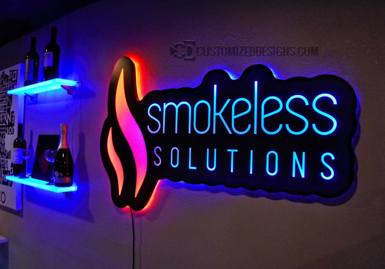 Smokeless Vapor Backlit Sign - Shown w/ Dual Zone Lighting